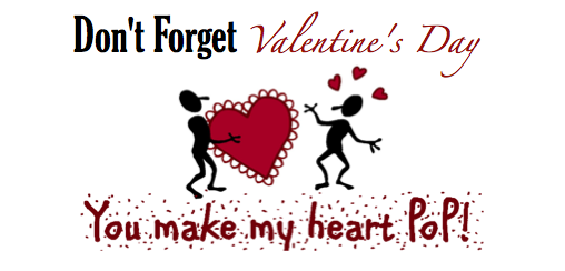 Don't Forget Valentine's Day