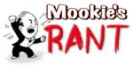 Mookie's Rant